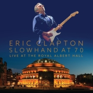 HMV&BOOKS onlineEric Clapton/Slowhand At 70: Live At The Royal Albert Hall (+cd)(Dled)(Ltd)