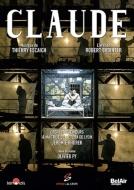 歌劇『クロード』全曲 ピィ演出、ロレル&国立リヨン歌劇場、セバスティアン・ブ、ラフォン、他(2013 ステレオ)
