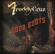 Freddy Cruz/Good Boots