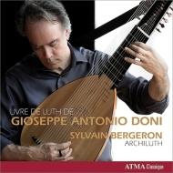 『ドニ・リュート・ブック』より〜17世紀イタリアのリュート音楽 ベルジュロン
