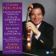 カステルヌオーヴォ=テデスコ:ヴァイオリン協奏曲第2番、ベン=ハイム:ヴァイオリン協奏曲 パールマン、メータ&イスラエル・フィル
