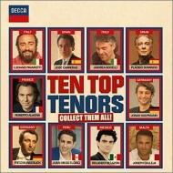 『10トップ・テナーズ』 パヴァロッティ、ドミンゴ、カレーラス、ヴンダーリヒ、ヴィラゾン、アラーニャ、カウフマン、フローレス、カレヤ、ボチェッリ(2CD)