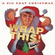 Big Phat Christmas Wrap This
