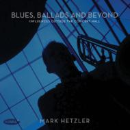 Blues, Ballads & Beyond: Influences Outside The Concert Hall