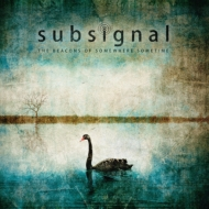 Subsignal/Beacons Of Somewhere Sometime (Mediabook)