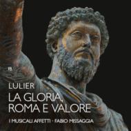 La Gloria, Roma E Valore: Missaggia / I Musicali Affetti
