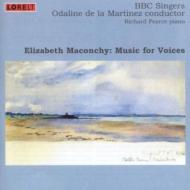 Music For Voices: La Martinez / Bbc Singers R.pearce(S)