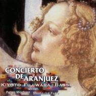 Concierto De Aranjuez: アランフェス協奏曲