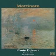 Mattinata: 朝の歌