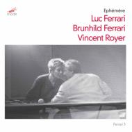 Ephemere: V.royer(Va, Vo, Perc, Electronics)+brunhild Ferrari