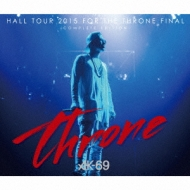 HALL TOUR 2015 FOR THE THRONE FINAL-COMPLETE EDITION-(+DVD)