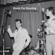 Boots For Dancing/Undisco Kidds
