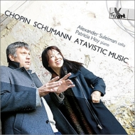 Works for Cello & Piano -Schumann, Chopin, Atavistic Music : Suleiman(Vc)P.Hoy(P)