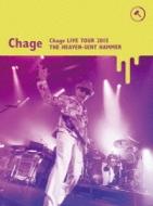 Chage Live Tour 2015 〜天使がくれたハンマー〜【初回限定盤】