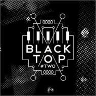 Black Top (Jazz)/Two - Special Guest Evan Parker