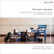 テルミン・ソナタ第1番、第2番、間奏曲第1番、第2番 カロリーナ・エイク、クリストファー・タルノフ