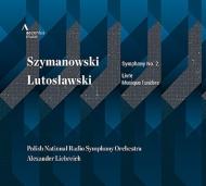 シマノフスキ:交響曲第2番、ルトスワフスキ:管弦楽のための書、葬送音楽 リープライヒ&ポーランド国立放送響