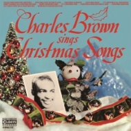 Charles Brown Sings Christmas Songs (紙ジャケット)