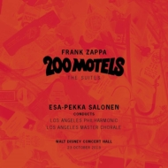 200 Motels-the Suites: Salonen / Lapo & Master Chorale
