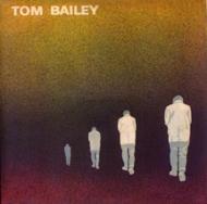 Tom Bailey (紙ジャケット)