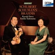 Schumann Violin Sonata No.1, Romances, Brahms Viola Sonata No.2, Schubert : Kazuki Sawa(Vn, Va)Emiko Tadenuma(P)