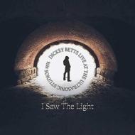 I Saw The Light: Live At Ultrasonic Studios 1974