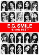 E.G.Smile -E-Girls Best-