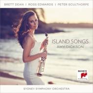 『アイランド・ソングズ〜現代オーストラリア、サックスのための協奏的作品集』 エイミー・ディクソン、ノーシー、ハース=ベドーヤ、シドニー響