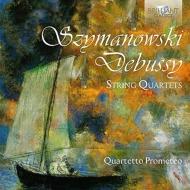 シマノフスキ:弦楽四重奏曲第1番、第2番、ドビュッシー:弦楽四重奏曲 プロメテオ四重奏団