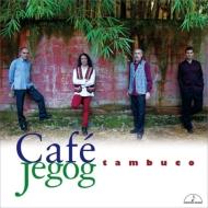 Cafe Jegog : Tambuco