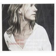 Om Jag Lamnar Dig: Ebba Forsberg Sings Tom Waits