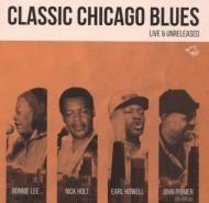 Classic Chicago Blues: Live & Unreleased