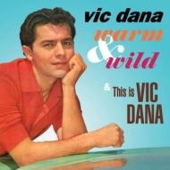 Warm & Wild / This Is Vic Dana