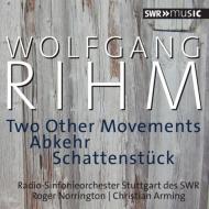 リーム、ヴォルフガング(1952-)/2 Other Movements Abkehr Schattenstuck: Norrington / Arming / Stuttgart Rso