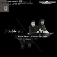 2台のピアノのための作品集〜交響詩『前奏曲』、悲愴協奏曲、他 ミシェル・ベロフ、マリー=ジョセフ・ジュード