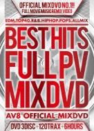 Best Hits Full Pv 120 -av8 Official Mixdvd-