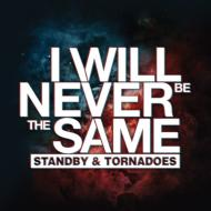 Standby & Tornadoes