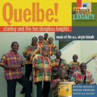 Quelbe!: Music Of The U.s.Virgin Islands