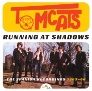 Running At Shadows: The Spanish Recordings 1965-1966
