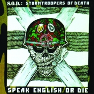 Speak English Or Die : 30th Anniversary Edition