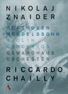 ベートーヴェン:ヴァイオリン協奏曲、メンデルスゾーン:ヴァイオリン協奏曲 ズナイダー、シャイー&ゲヴァントハウス管
