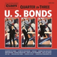 Dance 'til Quarter To Three With U.S.Bonds (紙ジャケット)