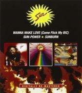 Wanna Make Love / Sun-power / Sunburn