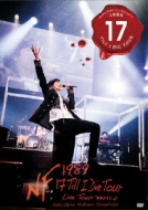 NAO-HIT TV Live Tour ver11.0 〜1989 17 Till I Die Tour〜