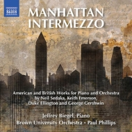 キース・エマーソン:ピアノ協奏曲第1番、ニール・セダカ:マンハッタン・インテルメッツォ、他 ビーゲル、フィリップス&ブラウン大学管