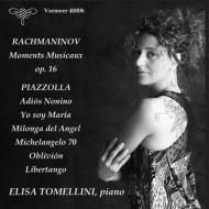 ラフマニノフ:楽興の時、ピアソラ:天使のミロンガ、リベルタンゴ、他 エリサ・トメッリーニ