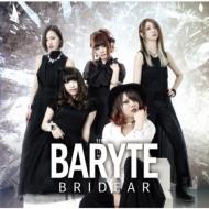 BARYTE (+DVD)【初回限定盤】