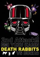 デスラビッツ2ndワンマンライブ えみ・ゆず・かりんvs部長 第二回戦@渋谷womb