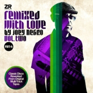 Remixed With Love By Joey Negro Vol.Two Part B