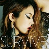 SURVIVE (+DVD)【初回限定盤】